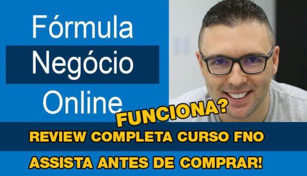 Curso Fórmula Negócio Online (FNO) funciona?