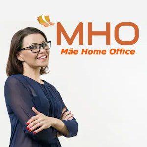 MHO – Mãe Home Office: Negócio Online para Mães Empreendedoras