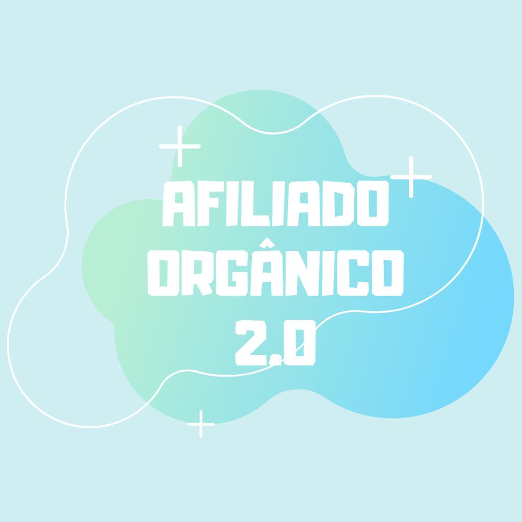 Curso Online Afiliado Orgânico