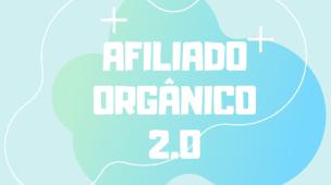 afiliado orgânico 2.0 leonardo david