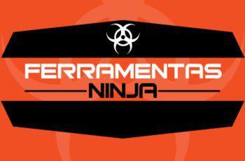 Ferramentas Ninja