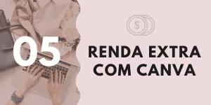 Canva para Negócios 5# Renda Extra com Canva