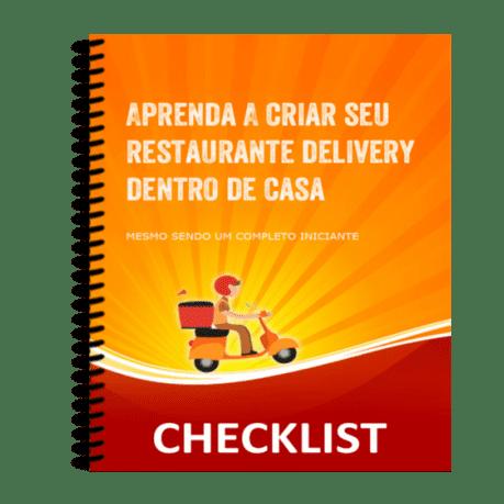 Checklist – Aprenda a Criar Seu Restaurante Delivery Dentro de Casa