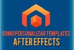 Como Personalizar Templates After Effects