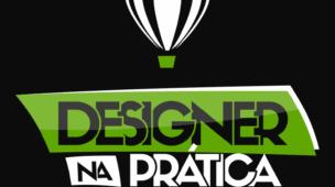 DESIGNER NA PRÁTICA