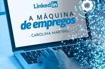 Máquina de Empregos | Carolina Martins