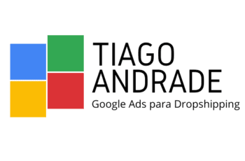 Treinamento Google Ads para Dropshipping do Tiago Andrade