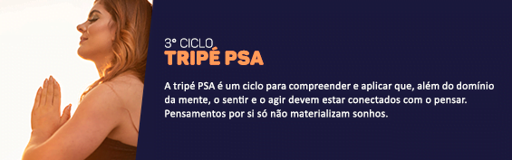 3° Ciclo - Tripé PSA