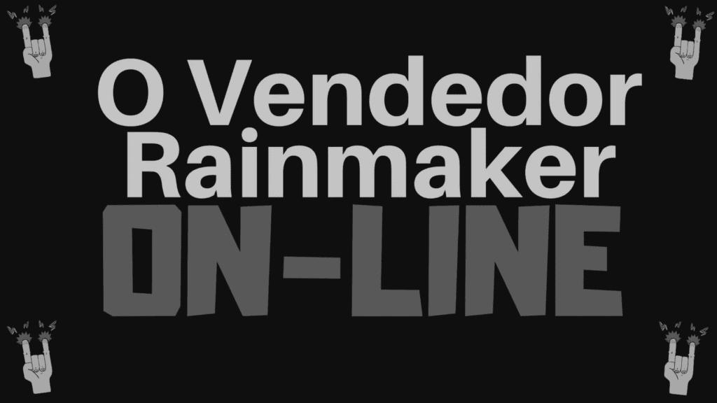 Curso O Vendedor Rainmaker - Ricardo Jordão