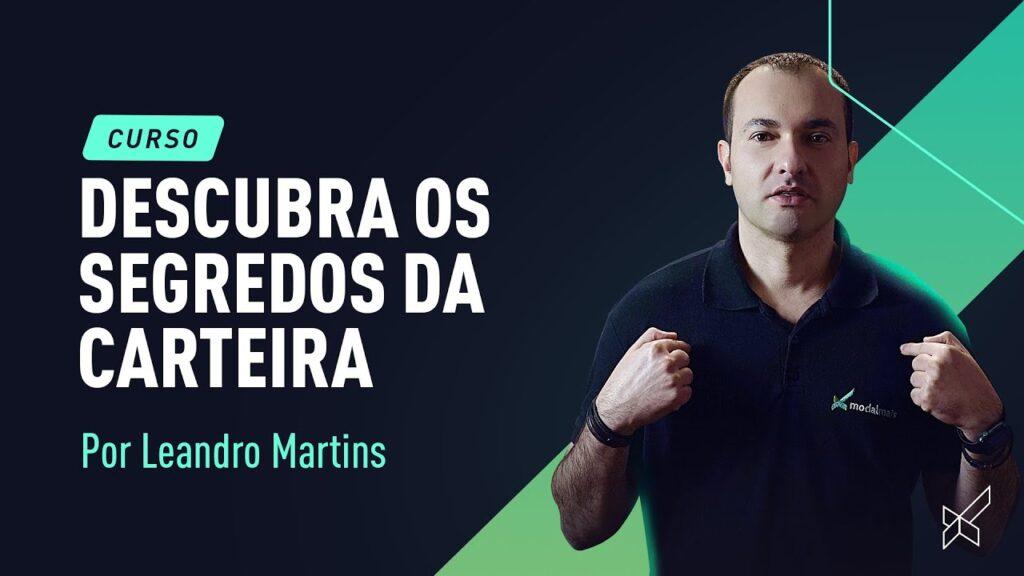 Curso Os Segredos da Melhor Carteira do Brasil 4.0 por Leandro Martins