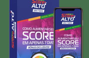 Score Alto 7 Dias - O Manual Definitivo