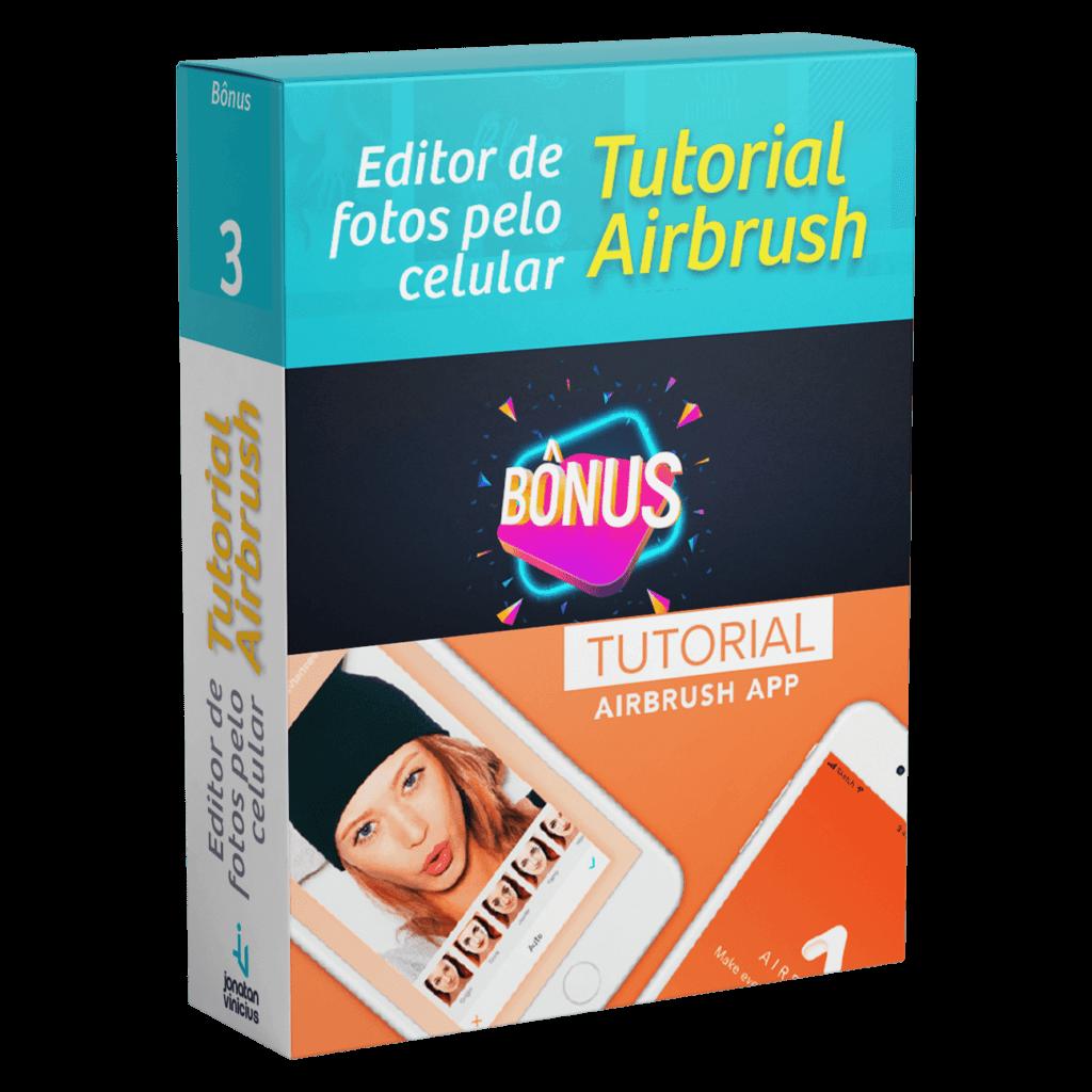 Tutorial Airbrush - Editor de fotos pelo celular
