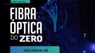 Fibra Óptica do Zero
