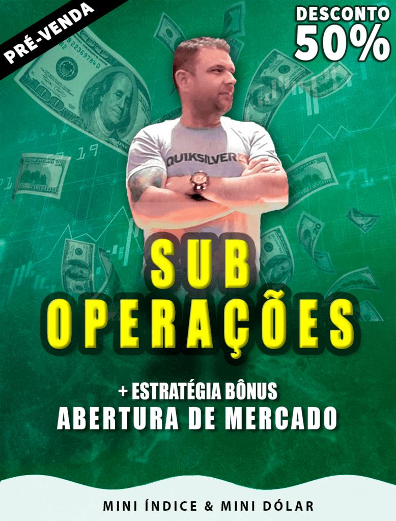 SUBOPERAÇÕES - Mini Índice & Mini Dólar
