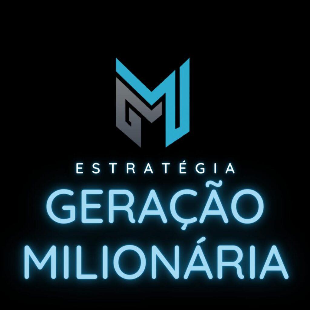 Estratégia Geração Milionária - EGM
