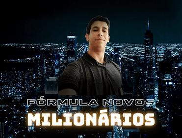 Fórmula Novos Milionários