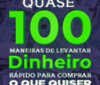 Quase 100 Maneiras De Levantar Dinheiro Rápido do Pablo Marçal
