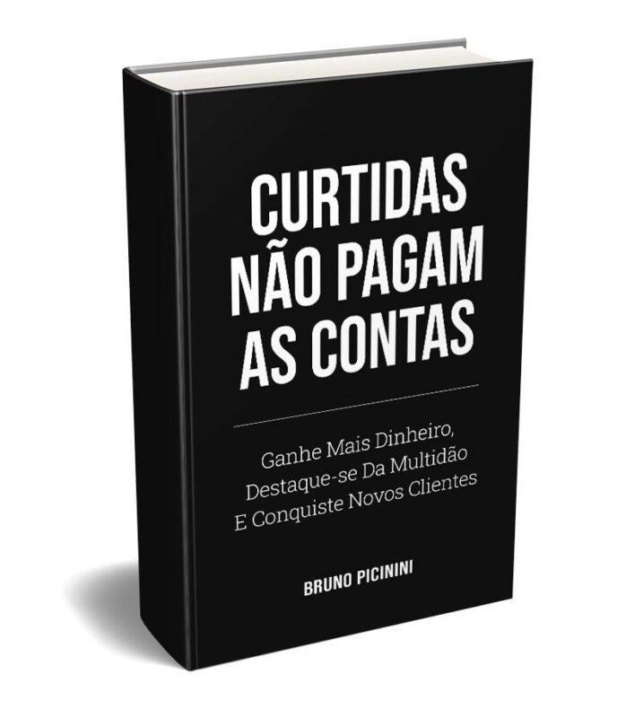 E-book Curtidas Não Pagam As Contas do Bruno Picinini