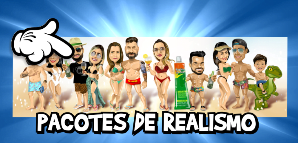Pacotes de Realismo - Caricaturas