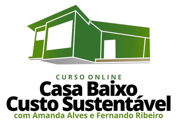 Curso Online Casa de Baixo Custo Sustentável com Amanda Alves e Fernando Ribeiro