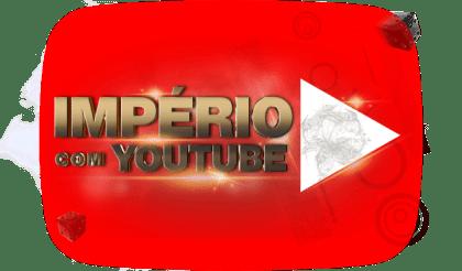 Império com Youtube