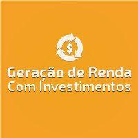 Geração de Renda com Investimentos