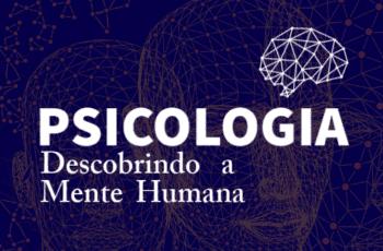 Psicologia: Descobrindo a Mente Humana