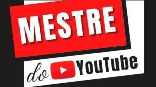 Mestre do Youtube