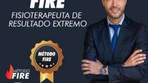 Método FIRE - Fisioterapeuta de Resultado Extremo Dr. Thiago Fukuda