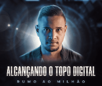 Alcançando o Topo Digital - Rumo ao Milhão