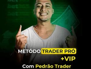 Método Trader Pro + Vip Com Pedrão Trader