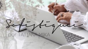 Sofistiquei - Tatiana Mika