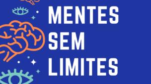Mentes sem limites 2.0 Henrique Borges